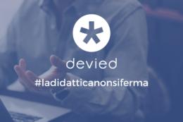 Didattica e nuove soluzioni: lezioni in streaming con Devied